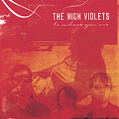 To Where You Are by The High Violets