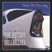 Under The Texas Sky by Hotrod Hillbillies