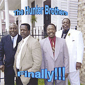 Finally!!! by The Hunter Brothers