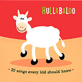 20 Songs Every Kid Should Know by Hullabaloo (Children's Music))