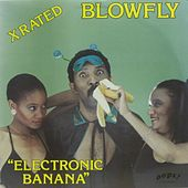 Electronic Banana by Blowfly