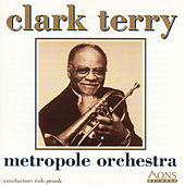 Clark Terry by Metropole Orchestra