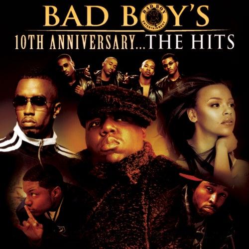 Bad Boy's 10th Anniversary- The Hits de Various Artists