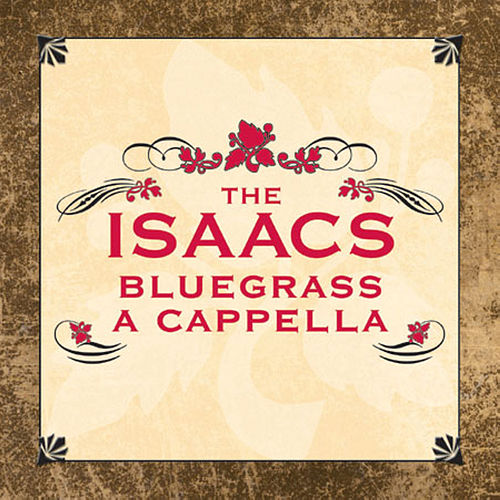 A Cappella by The Isaacs