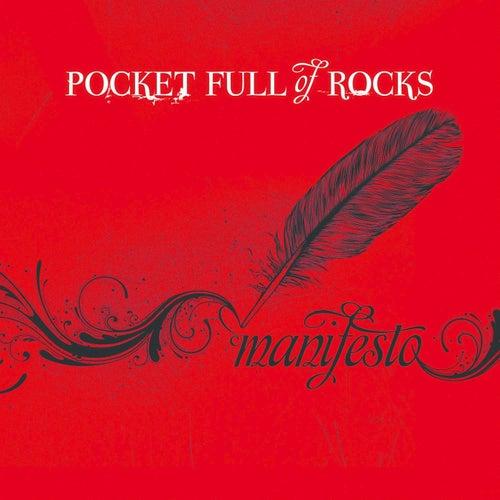 Manifesto by Pocket Full Of Rocks