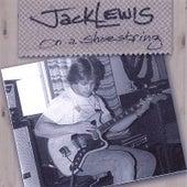 On a Shoe String de Jack Lewis
