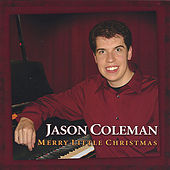 Merry Little Christmas by Jason Coleman