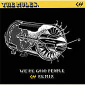 We're Good People by The Mules