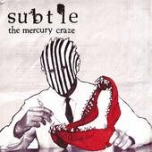 The Mercury Craze by Subtle