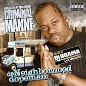 Da Neighborhood Dopeman Mixtape by DJ Drama