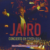 Concierto en Costa Rica (Volumen 1) by Jairo