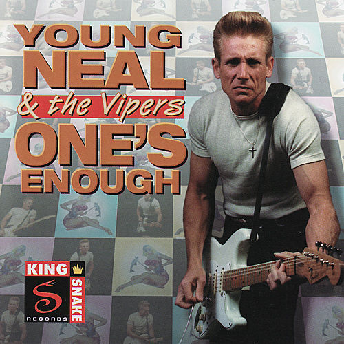 One's Enough by Young Neal & The Vipers