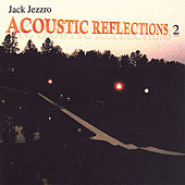 Acoustic Reflections 2 de Jack Jezzro