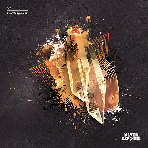 Beat The System EP by 501