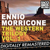 The Western Trilogy Vol. 1 by Ennio Morricone