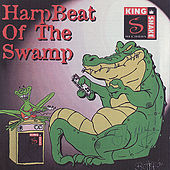 King Snake Harp Cloassics:  Harpbeat Of The Swamp de Various Artists