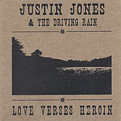 Love Verses Heroin by Justin Jones