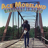 Hindsight Is 20/20 by Ace Moreland