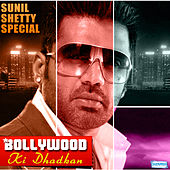 Bollywood Ki Dhadkan - Sunil Shetty Special by Various Artists
