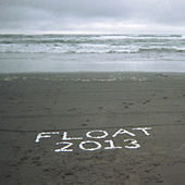 Float 2013 Addendum by Peter Broderick
