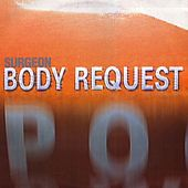 Body Request by Surgeon