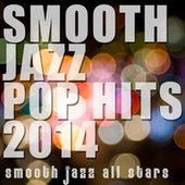 Smooth Jazz Pop Hits 2014 de Smooth Jazz Allstars
