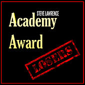 Academy Award Losers by Steve Lawrence