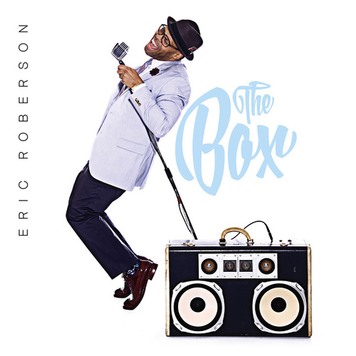 The Box by Eric Roberson