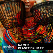 Planet Drum EP von DJ MFR