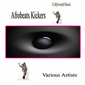 Collywood Music Afrobeats Kickers von Various Artists
