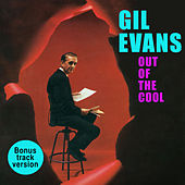 Out of the Cool (Bonus Track Version) von Gil Evans