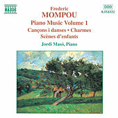 Piano Music Vol. 1 by Frederic Mompou