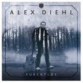 Furchtlos von Alex Diehl