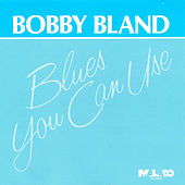 Blues You Can Use by Bobby Blue Bland