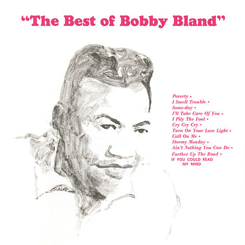 The Best of Bobby Bland [MCA] by Bobby Blue Bland