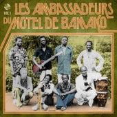 Les Ambassadeurs Du Motel De Bamako, Vol. 1 by Les Ambassadeurs