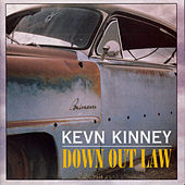 Down Out Law by Kevn Kinney