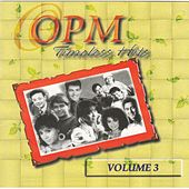 OPM Timeless Hits, Vol. 3 by Various Artists