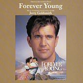 Forever Young - Original Motion Picture Soundtrack di Jerry Goldsmith