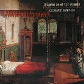 Treasures Of The Saints by Richard Burmer