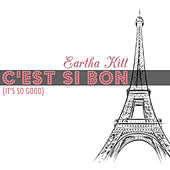 C'est si bon (It's So Good) von Eartha Kitt