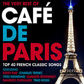 The Very Best of Café De Paris - Top 40 French Classic Songs (Dinner Party Jazz Edition) de Various Artists
