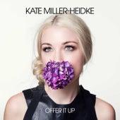 Offer It Up von Kate Miller-Heidke