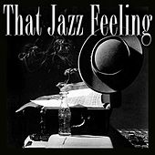 That Jazz Feeling by Various Artists
