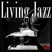 Living Jazz (Live) by Various Artists
