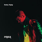 Paula by Robin Thicke