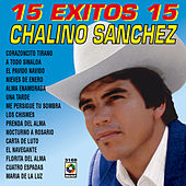 15 Exitos 15 - Chalino Sanchez by Chalino Sanchez