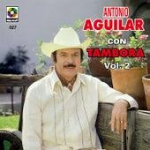 TamboraVol. Ii - Antonio Aguilar by Antonio Aguilar