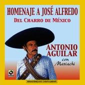 Homenaje A Jose Alfredo Jimenez by Antonio Aguilar