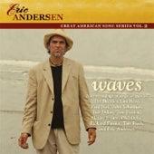 Waves (great American Song Series Vol. 2) de Eric Andersen